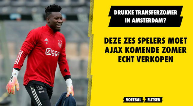 Deze zes spelers moet Ajax komende zomer echt verkopen