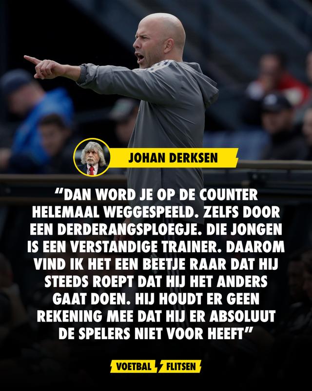 Uitspraak Johan Derksen over Arne Slot Feyenoord speelwijze