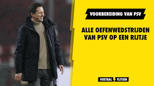 overzicht: Alle oefenwedstrijden van PSV op een rijtje