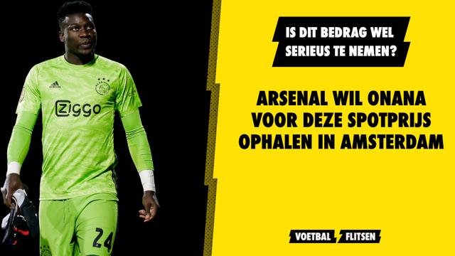 Arsenal wil Onana voor deze spotprijs ophalen bij Ajax