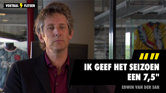 Eindejaars interview met ajax directeur Edwin van der Sar: ik geef het seizoen een 7,5