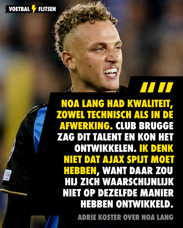 Adrie Koster over Noa Lang