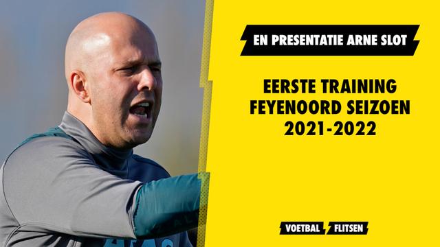 Eerste training Feyenoord seizoen 2021-2022