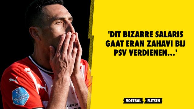 Dit bizarre salaris gaat Eran Zahavi bij PSV verdienen...