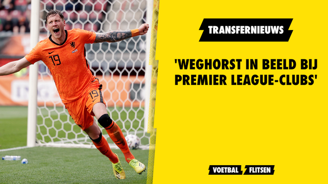 Wout Weghorst transfernieuws interesse England Premier League West Ham United Newcastle United